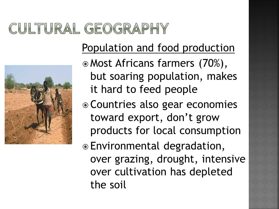 Cultural Geography Population and food production