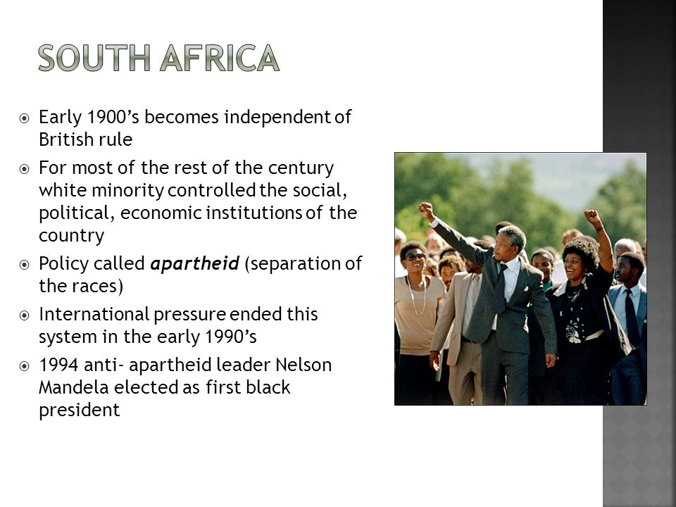 South Africa Early 1900's becomes independent of British rule