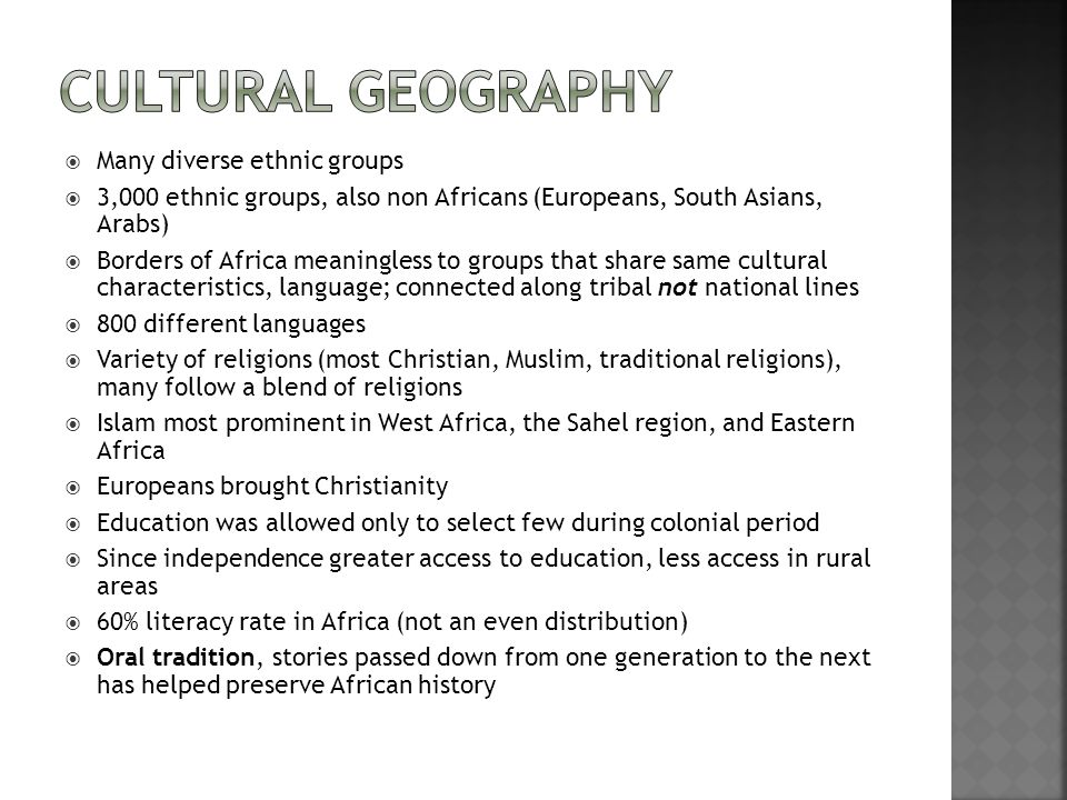 Cultural Geography Many diverse ethnic groups