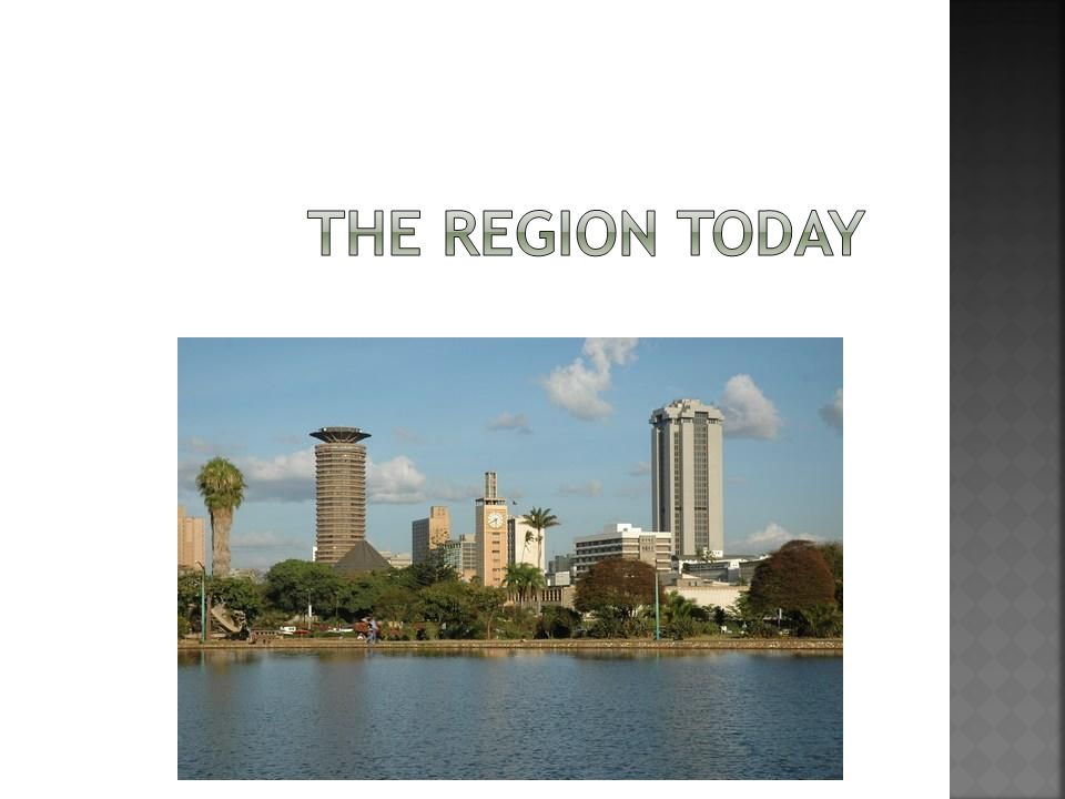 The Region Today