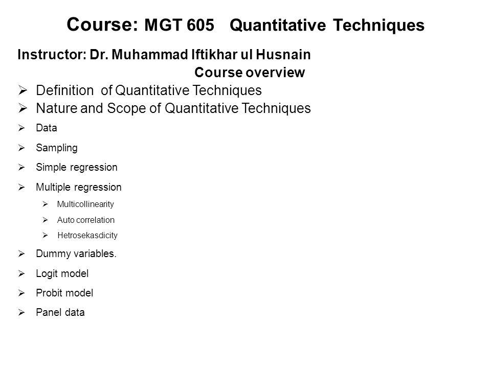 Course: MGT 605 Quantitative Techniques