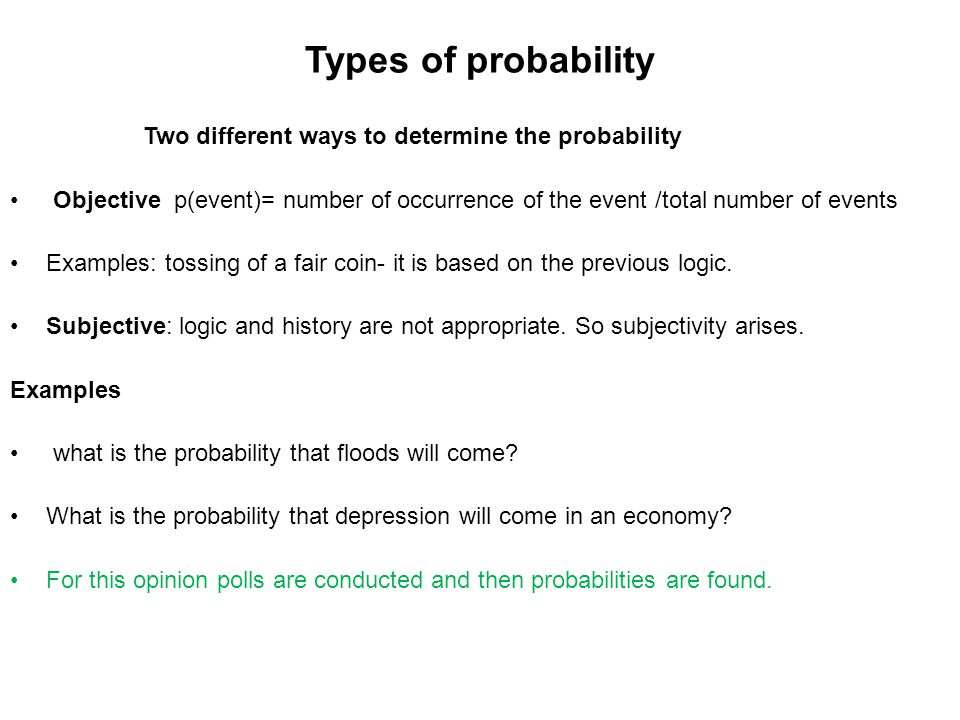 Types of probability Two different ways to determine the probability