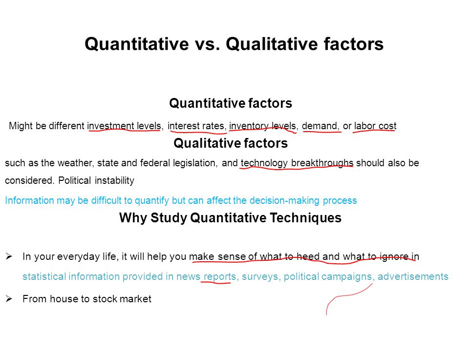 Quantitative vs. Qualitative factors