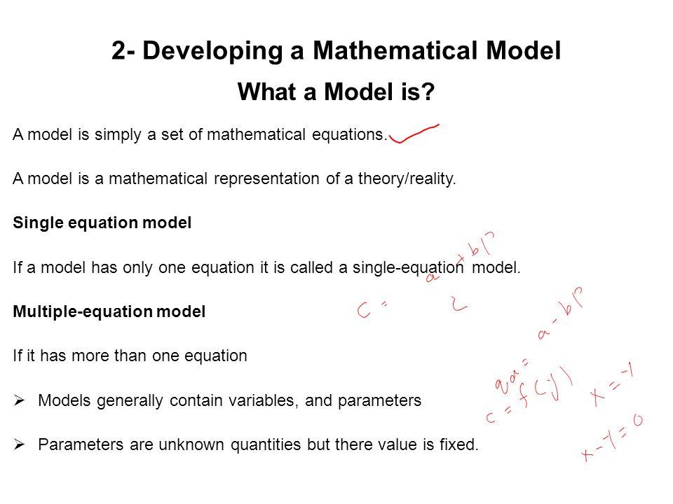 2- Developing a Mathematical Model