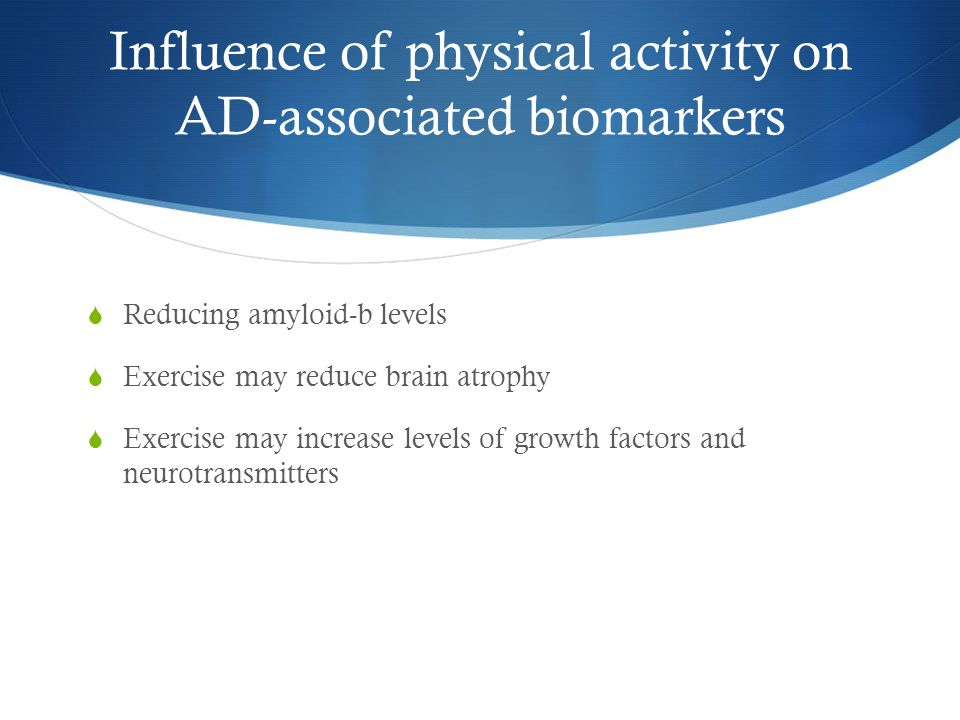 Influence of physical activity on AD-associated biomarkers