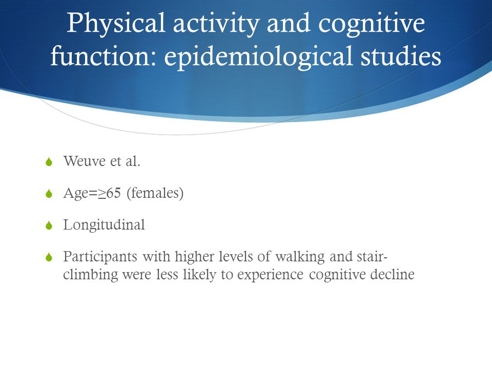 Physical activity and cognitive function: epidemiological studies