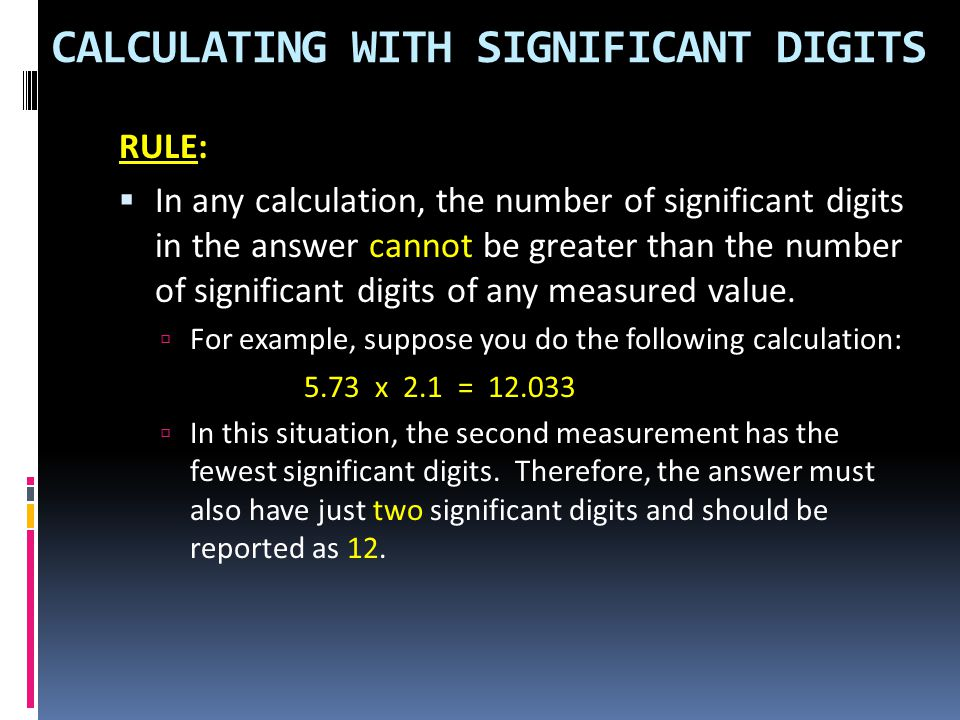 CALCULATING WITH SIGNIFICANT DIGITS