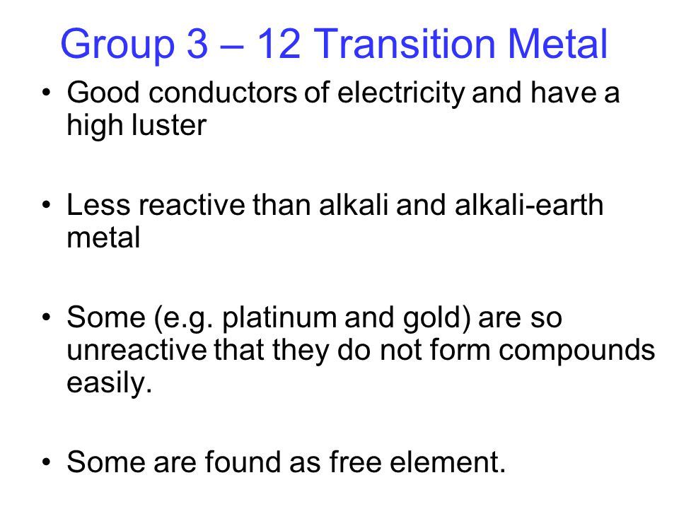 Group 3 – 12 Transition Metal