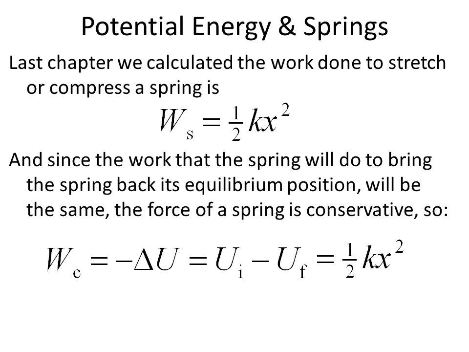Potential Energy & Springs