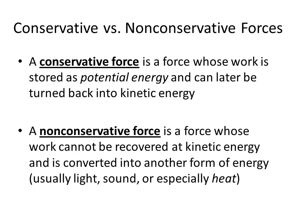Conservative vs. Nonconservative Forces