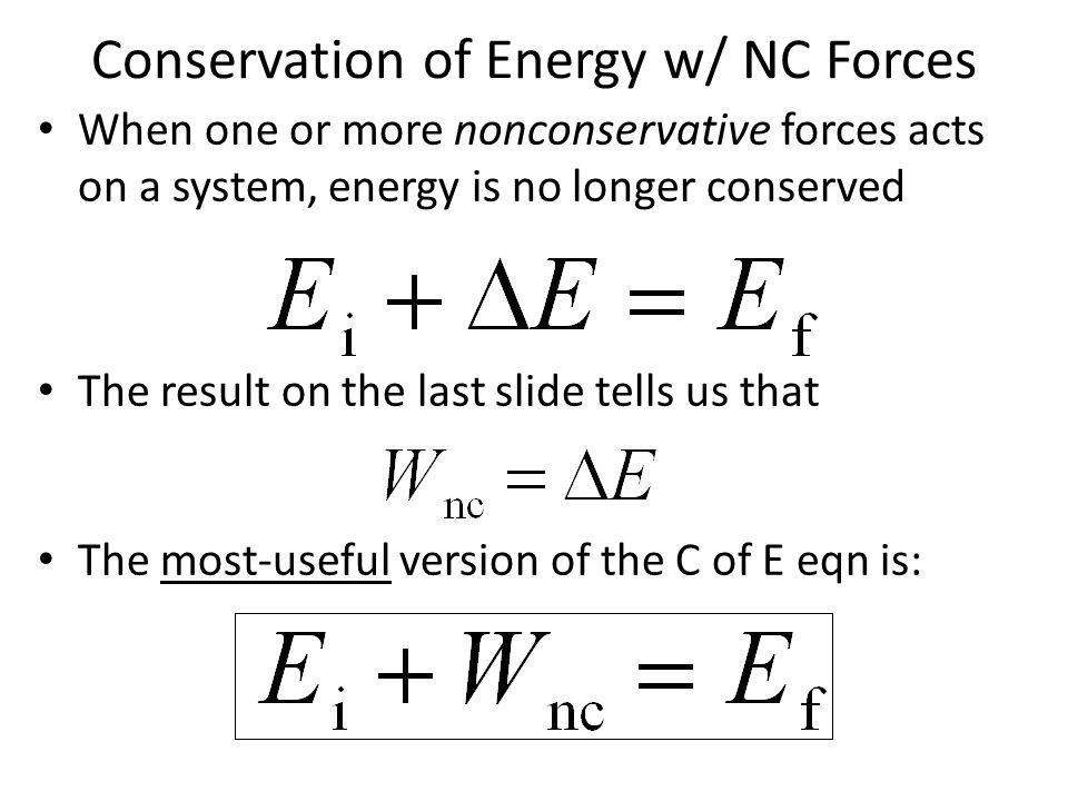 Conservation of Energy w/ NC Forces