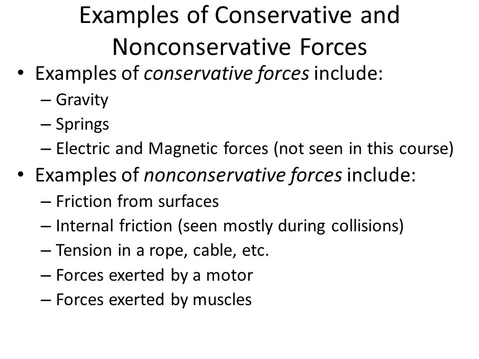 Examples of Conservative and Nonconservative Forces