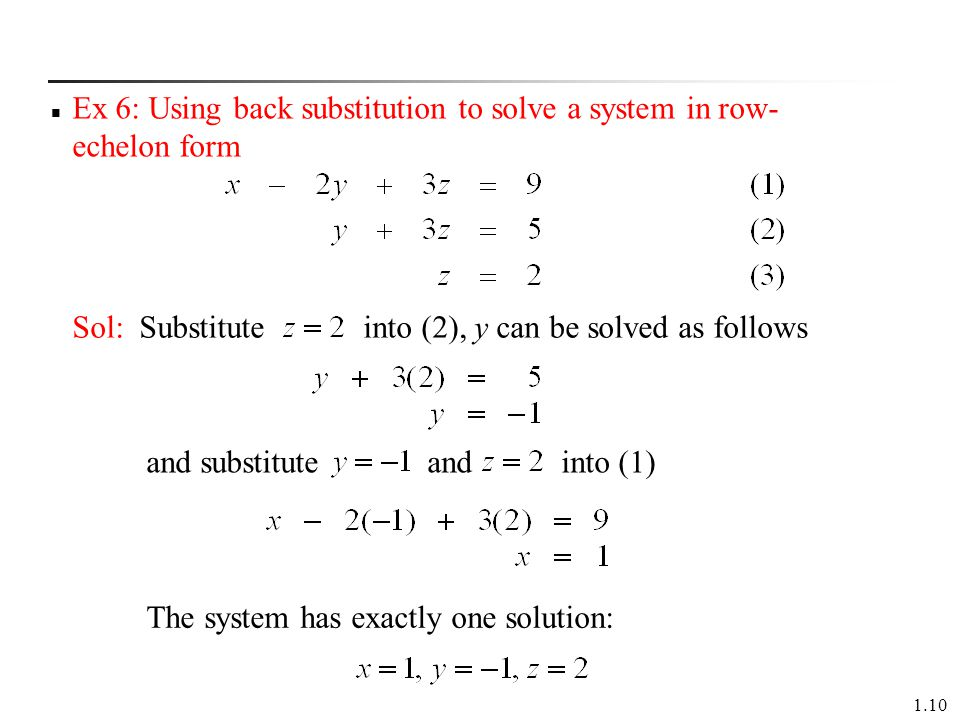 Ex 6: Using back substitution to solve a system in row-echelon form