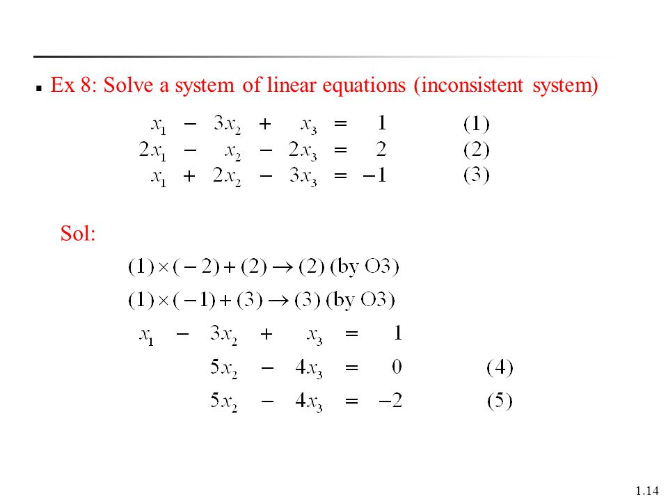 Ex 8: Solve a system of linear equations (inconsistent system)