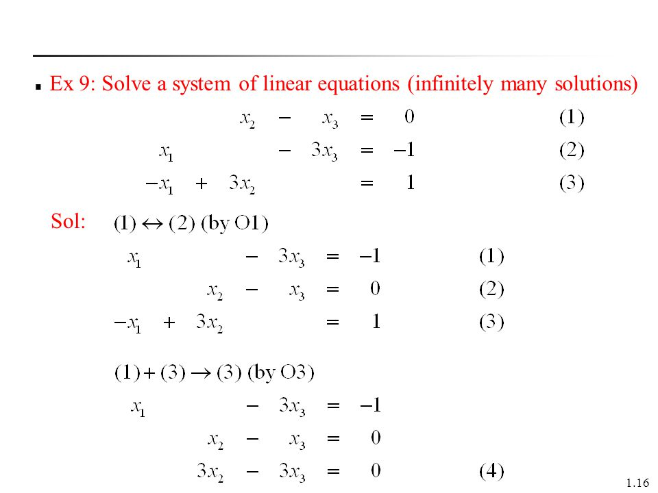 Ex 9: Solve a system of linear equations (infinitely many solutions)
