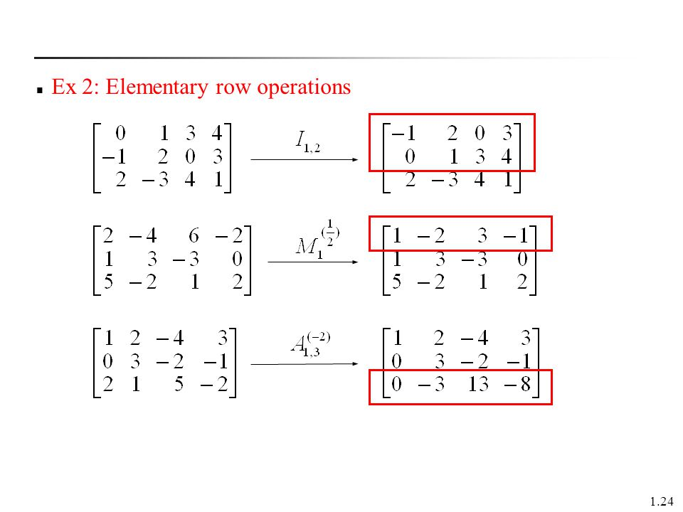 Ex 2: Elementary row operations