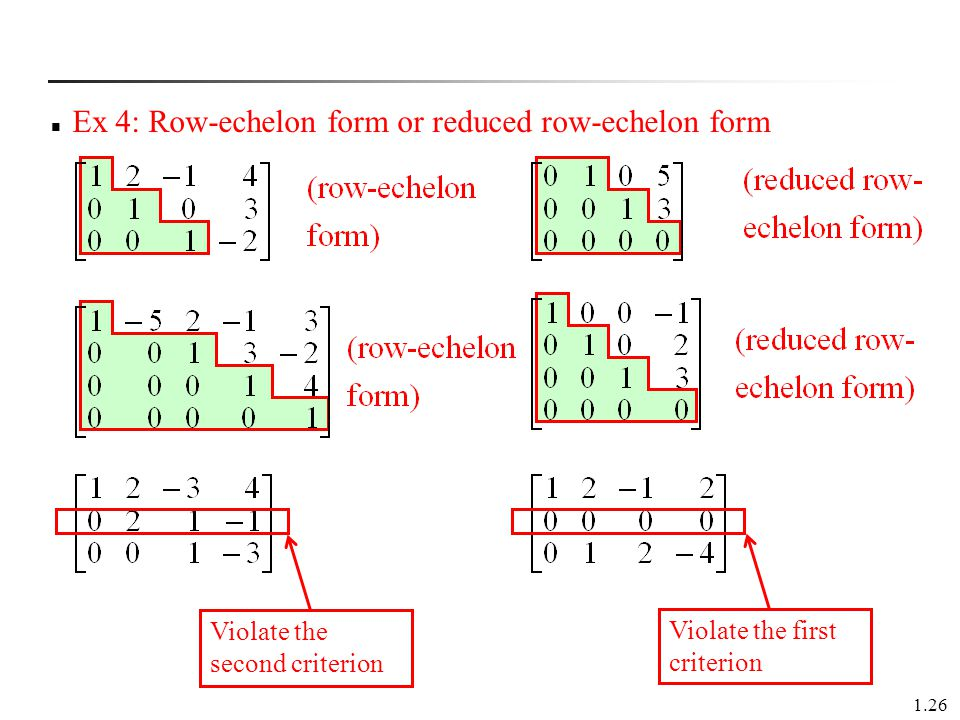 Ex 4: Row-echelon form or reduced row-echelon form