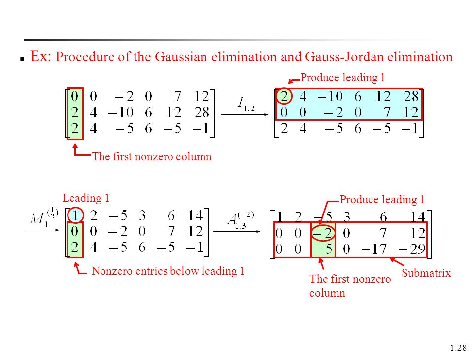 Ex: Procedure of the Gaussian elimination and Gauss-Jordan elimination