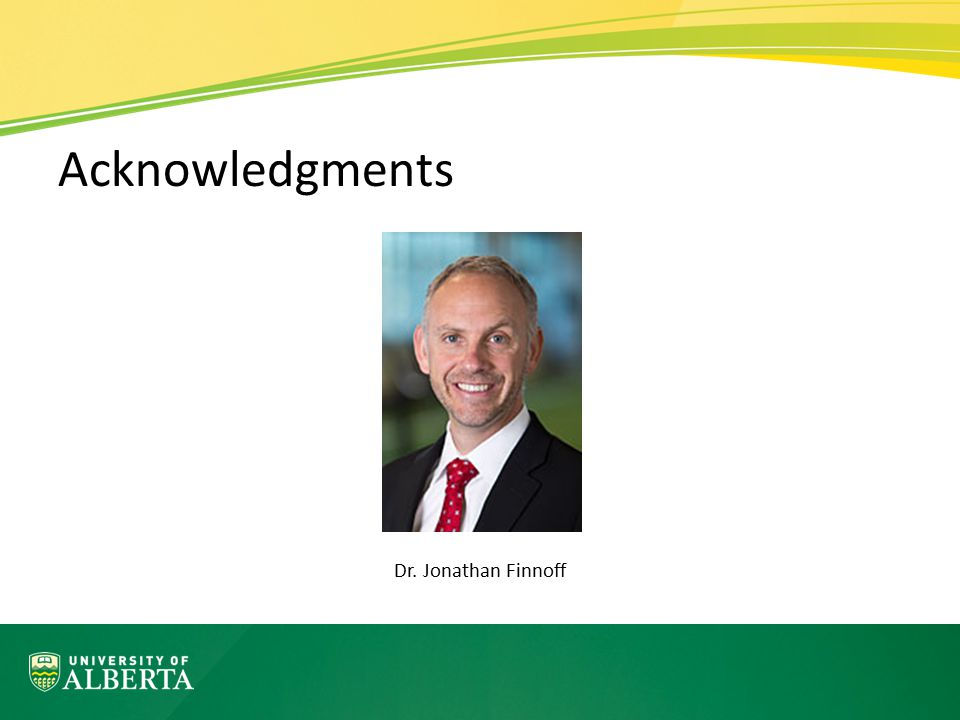 Acknowledgments Dr. Jonathan Finnoff