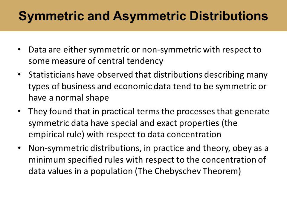 Symmetric and Asymmetric Distributions