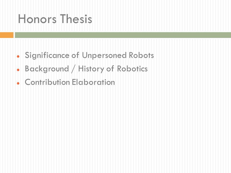Honors Thesis Significance of Unpersoned Robots