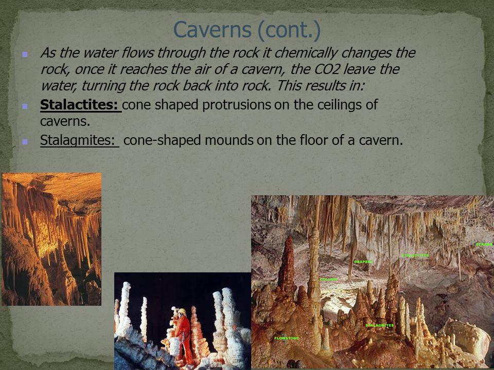 Caverns (cont.)