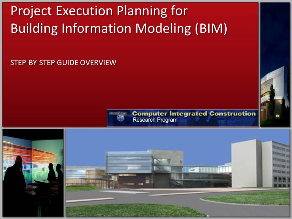 Project Execution Planning for Building Information Modeling (BIM)