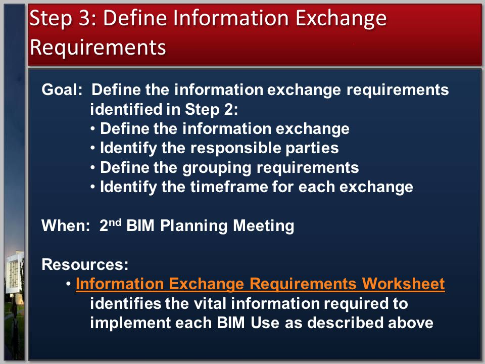 Step 3: Define Information Exchange Requirements