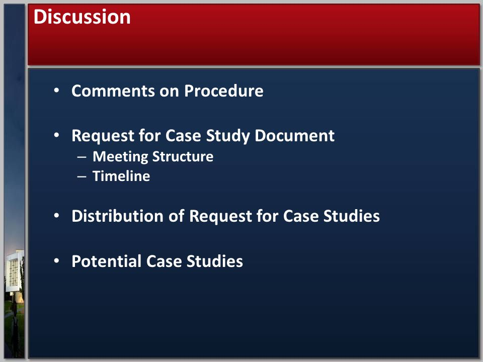 Discussion Comments on Procedure Request for Case Study Document