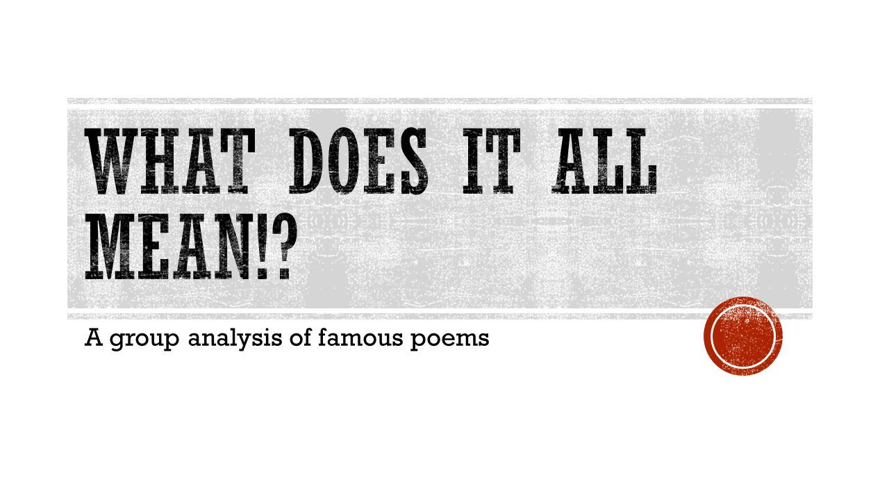 A group analysis of famous poems