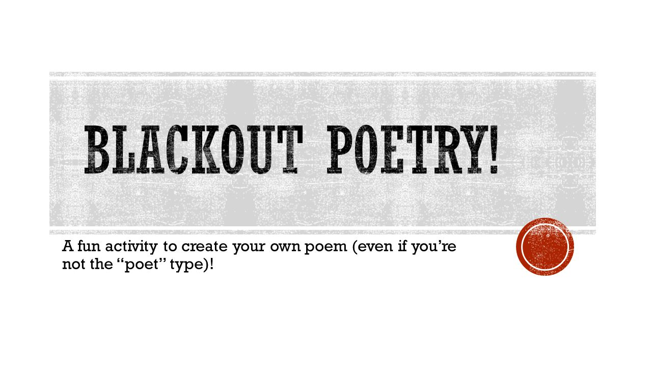 Blackout poetry! A fun activity to create your own poem (even if you're not the poet type)!