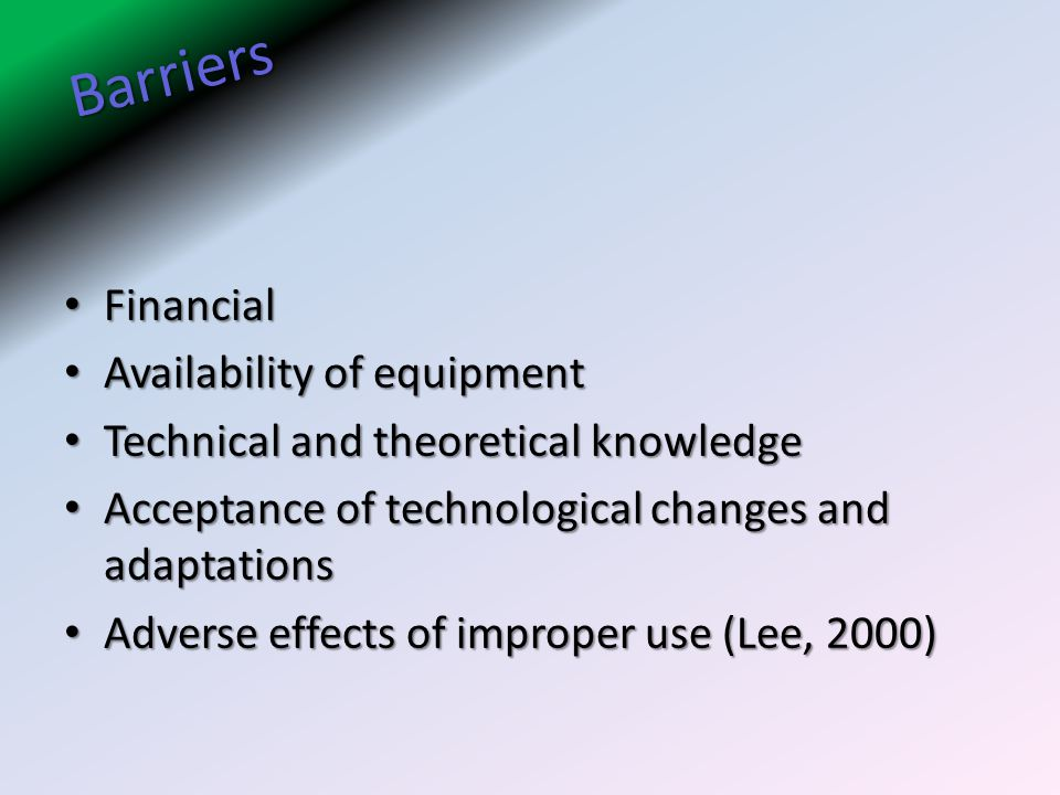 Barriers Financial Availability of equipment