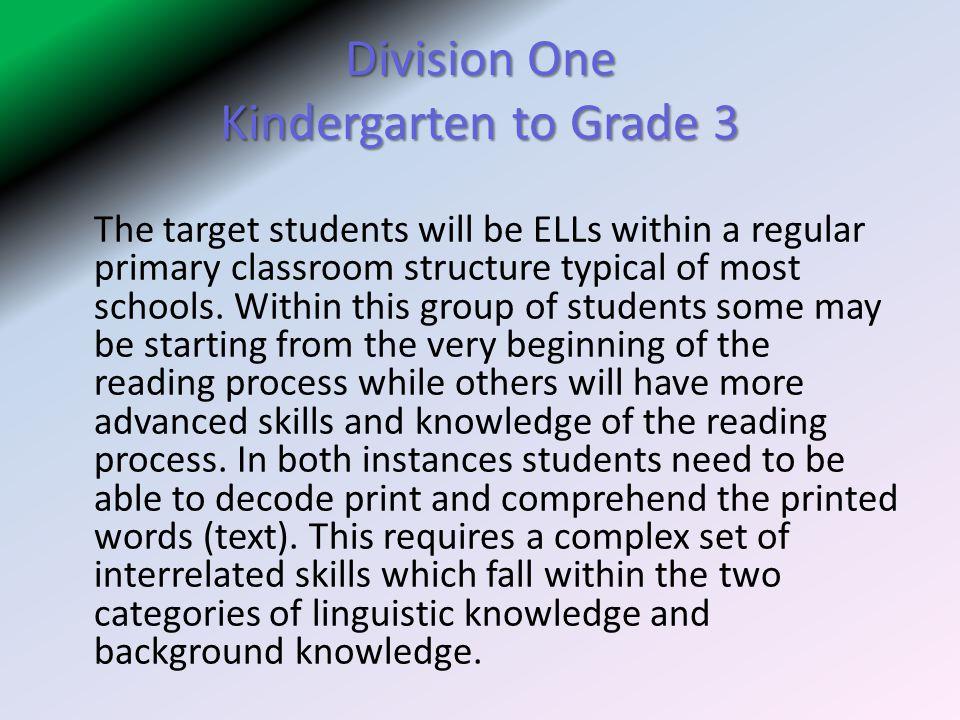 Division One Kindergarten to Grade 3