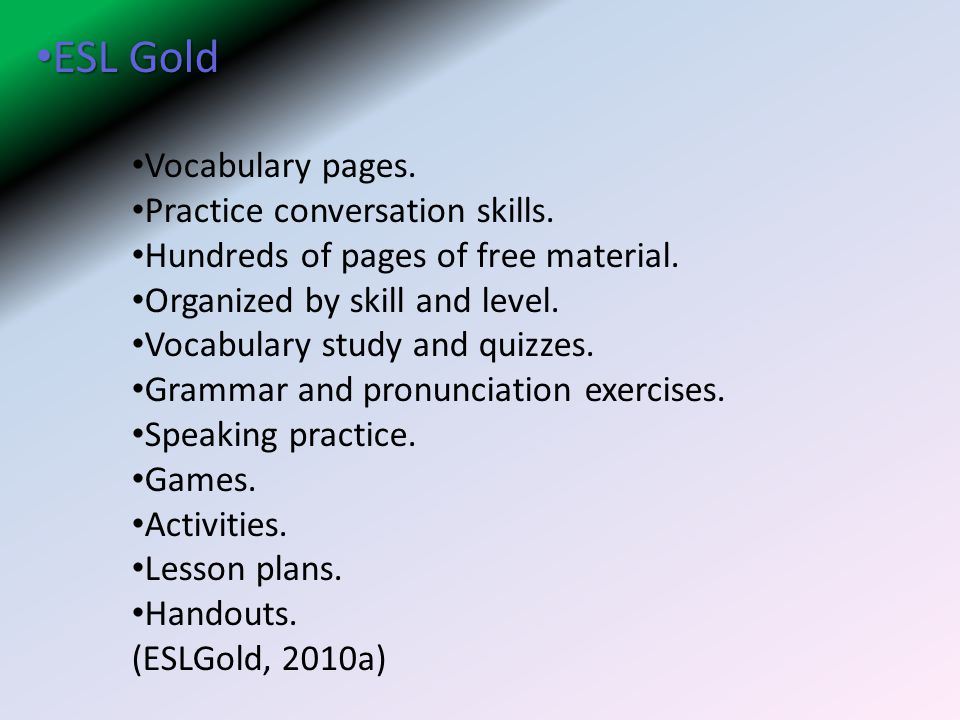 ESL Gold Vocabulary pages. Practice conversation skills.