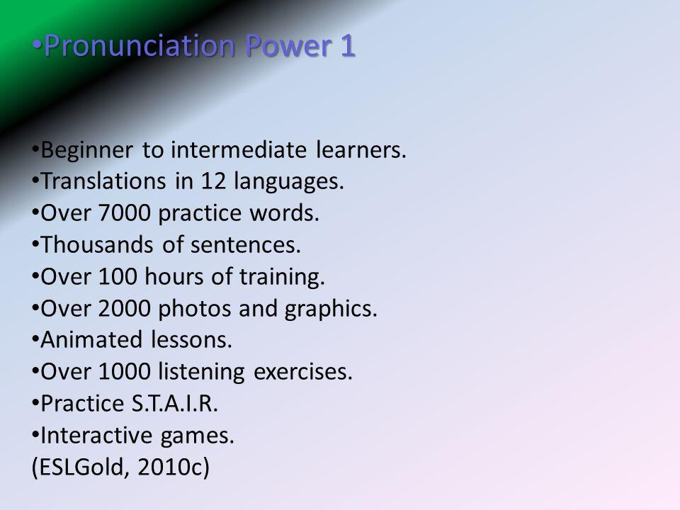 Pronunciation Power 1 Beginner to intermediate learners.