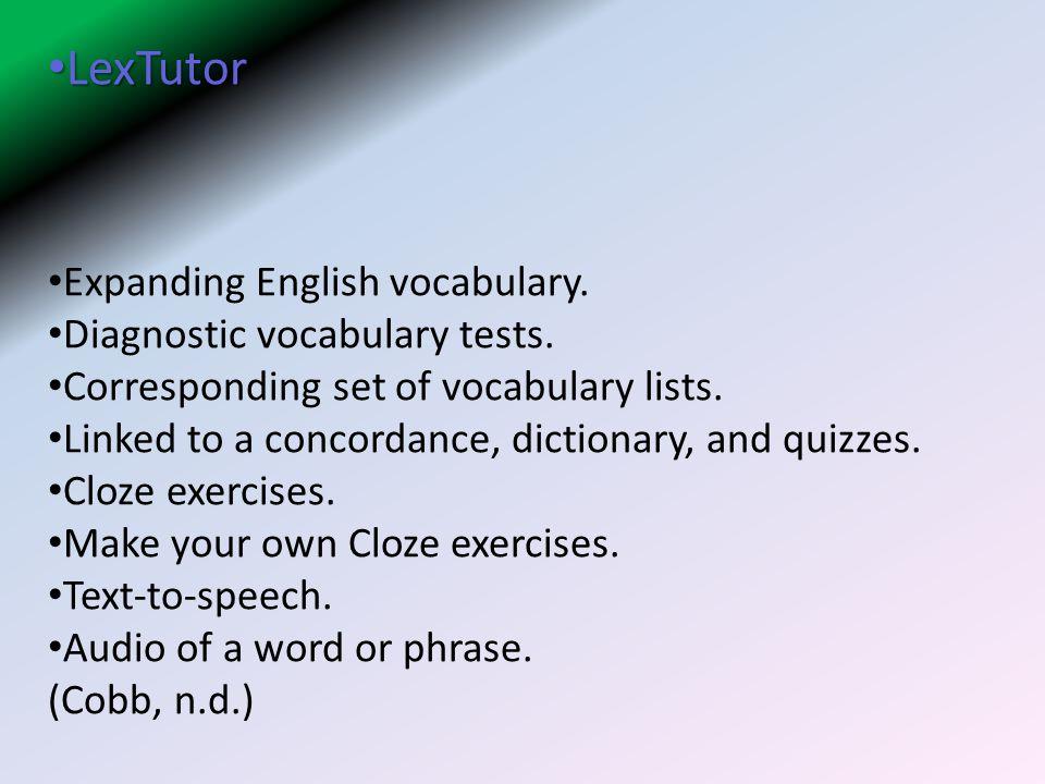 LexTutor Expanding English vocabulary. Diagnostic vocabulary tests.