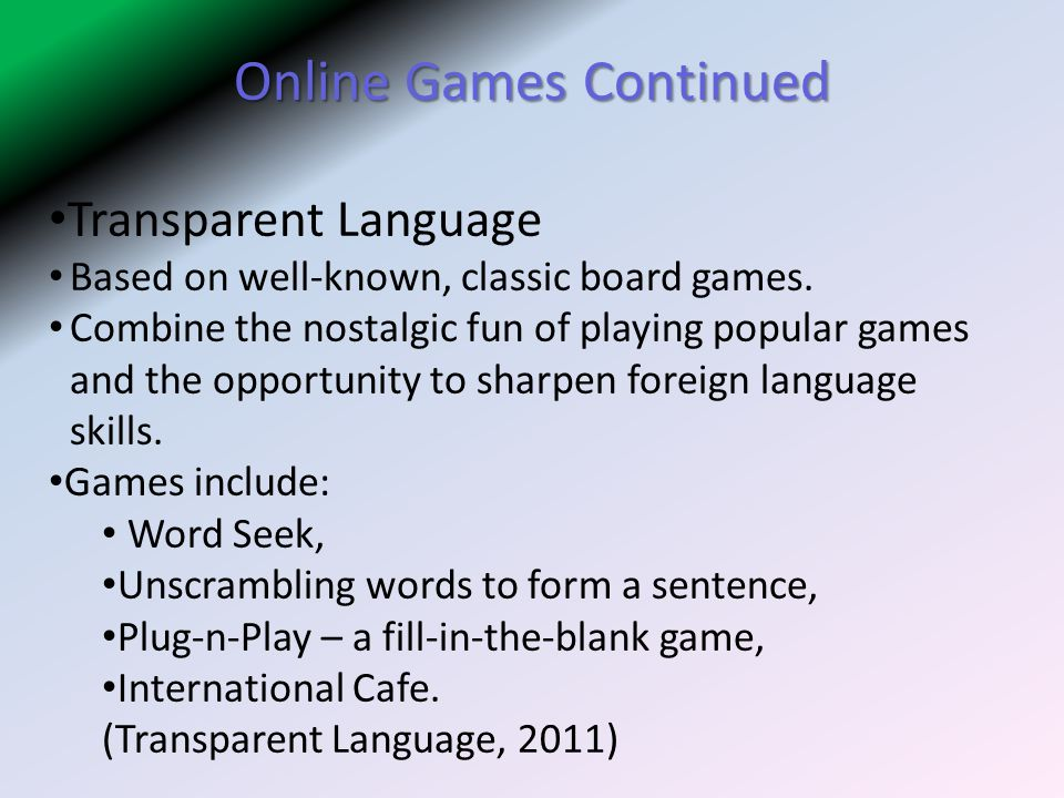 Online Games Continued