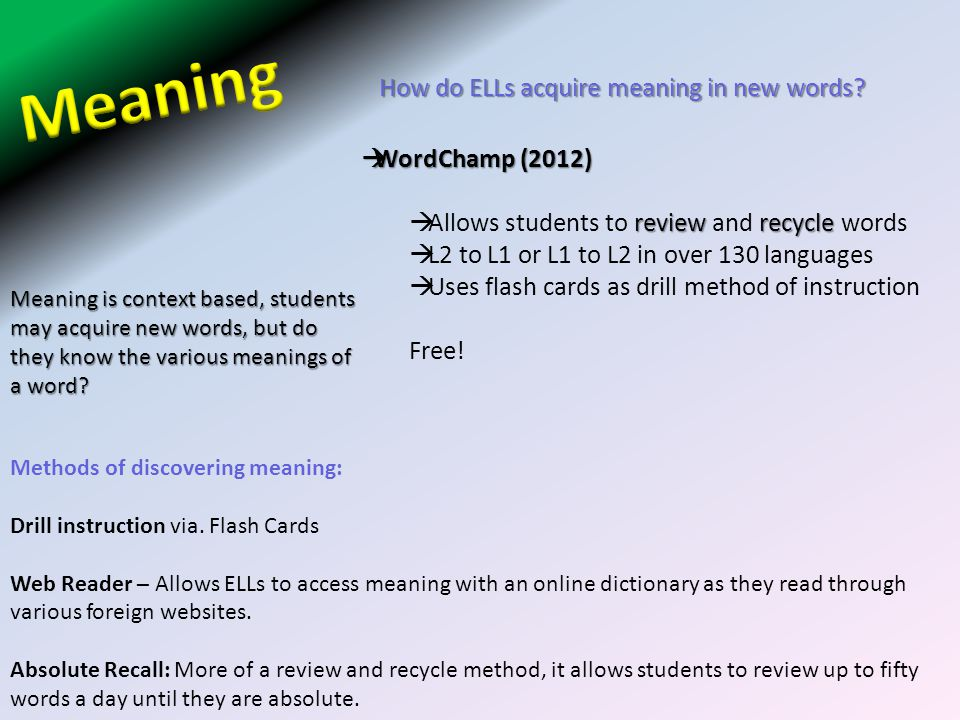 Meaning How do ELLs acquire meaning in new words WordChamp (2012)