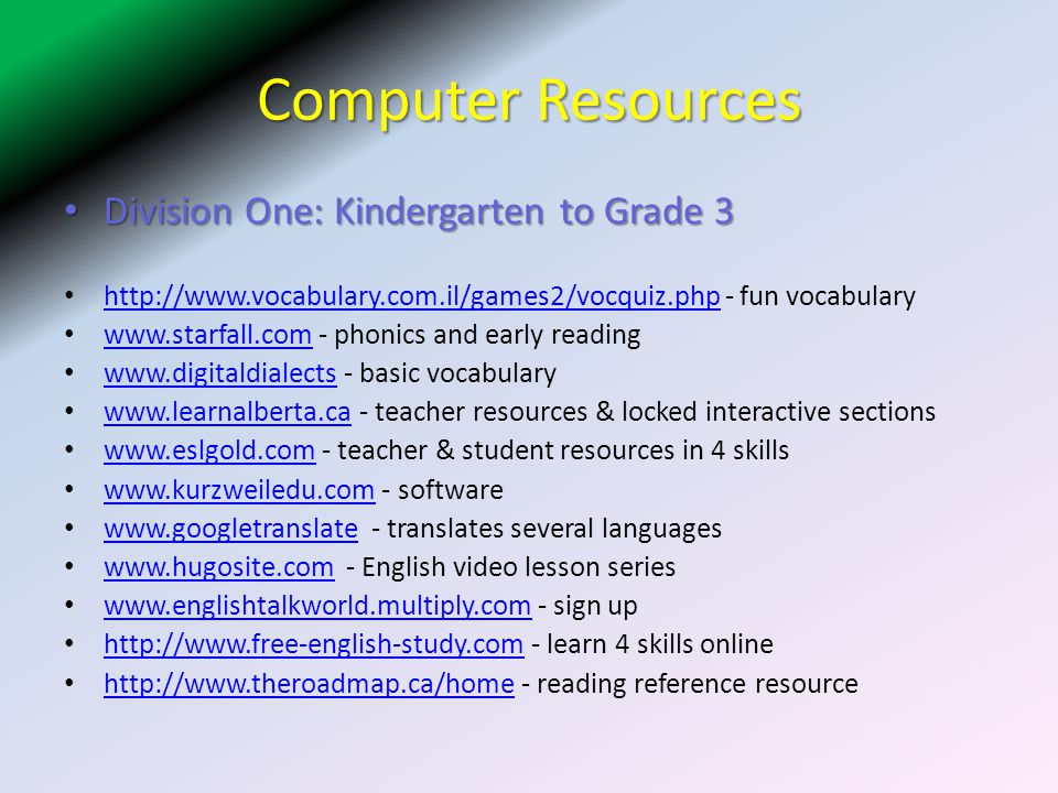 Computer Resources Division One: Kindergarten to Grade 3