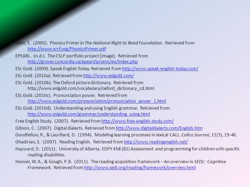 Elam, S. (2005). Phonics Primer in The National Right to Read Foundation.