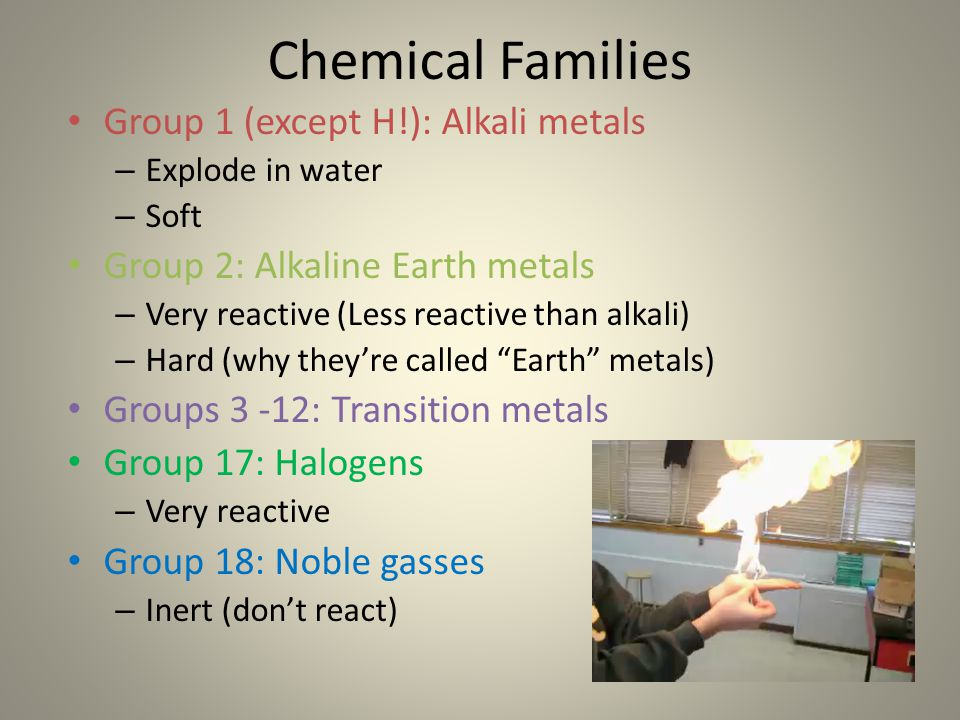 Chemical Families Group 1 (except H!): Alkali metals