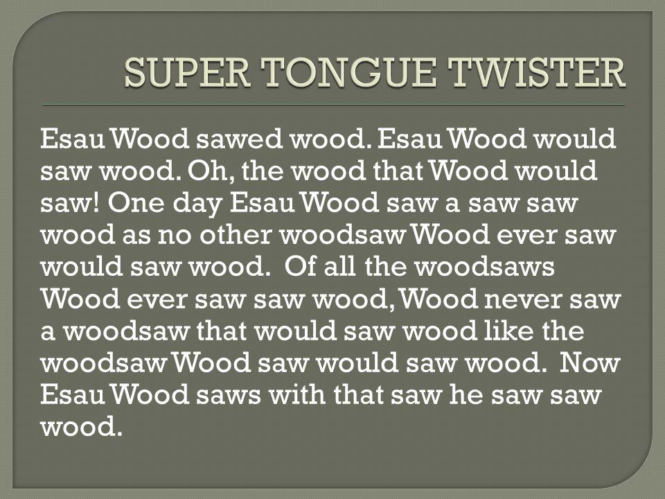 SUPER TONGUE TWISTER