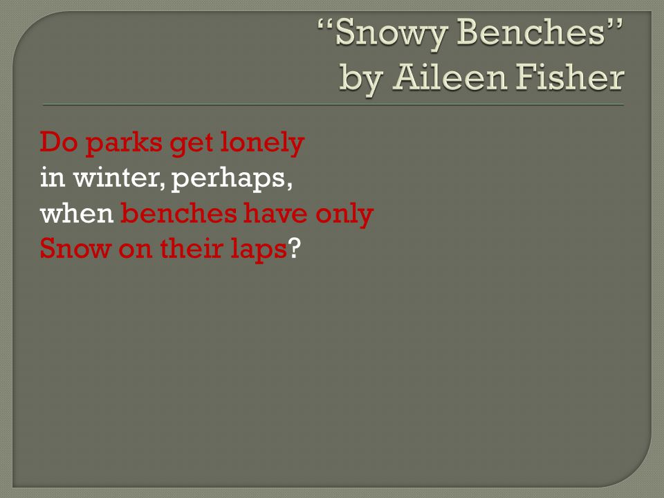 Snowy Benches by Aileen Fisher