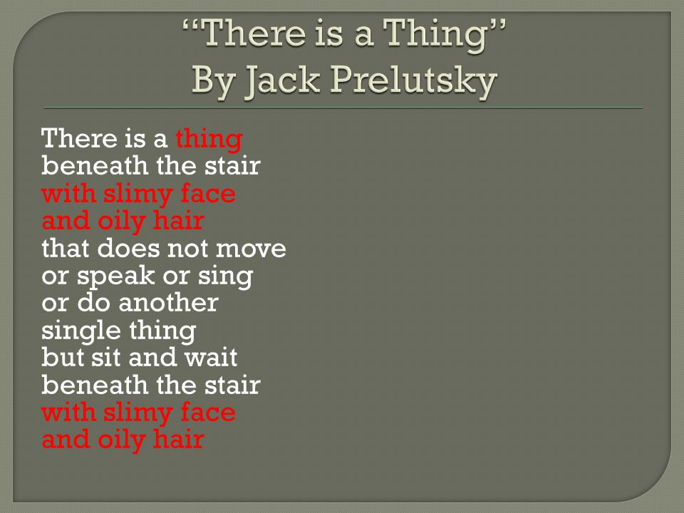 There is a Thing By Jack Prelutsky