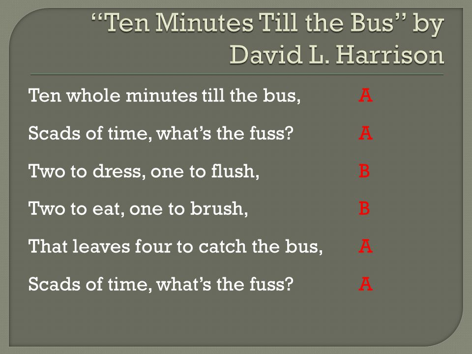 Ten Minutes Till the Bus by David L. Harrison