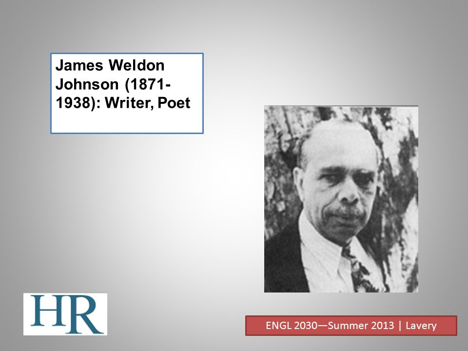 James Weldon Johnson (1871-1938): Writer, Poet