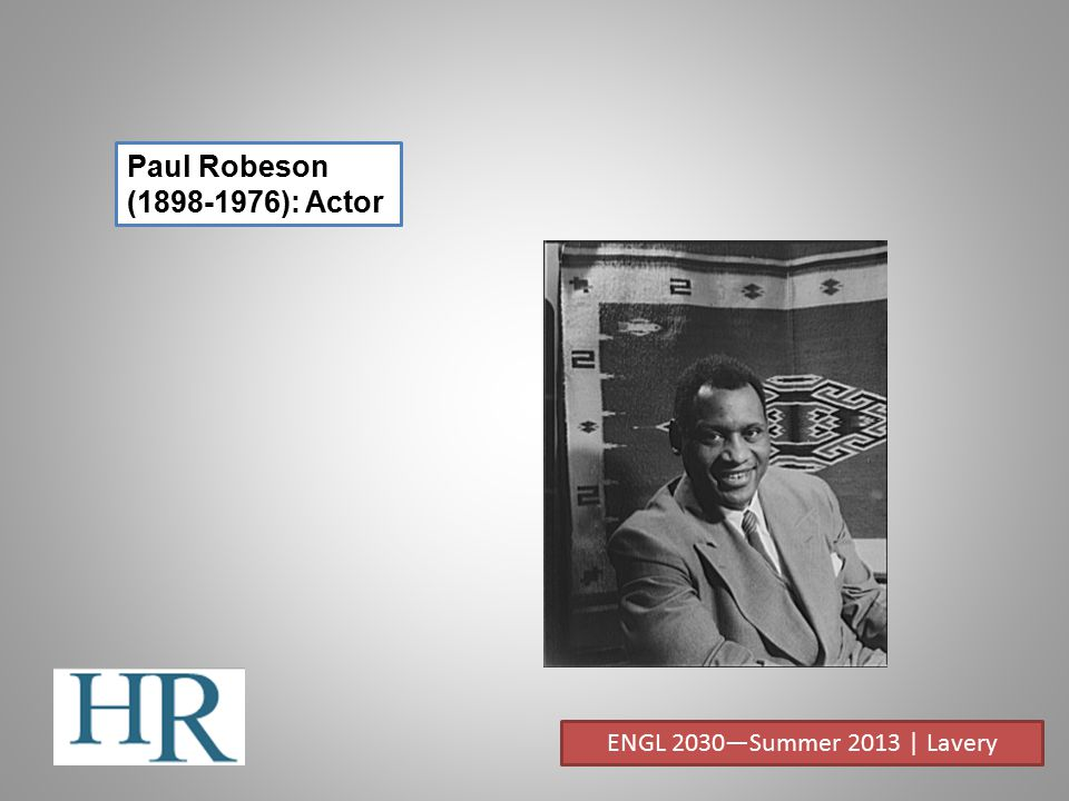 Paul Robeson (1898-1976): Actor