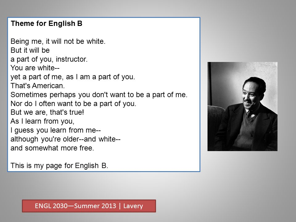 Theme for English B Being me, it will not be white