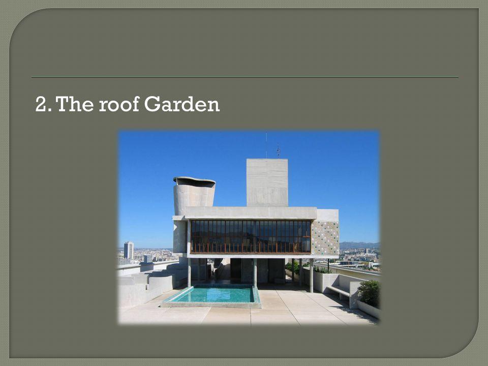 2. The roof Garden
