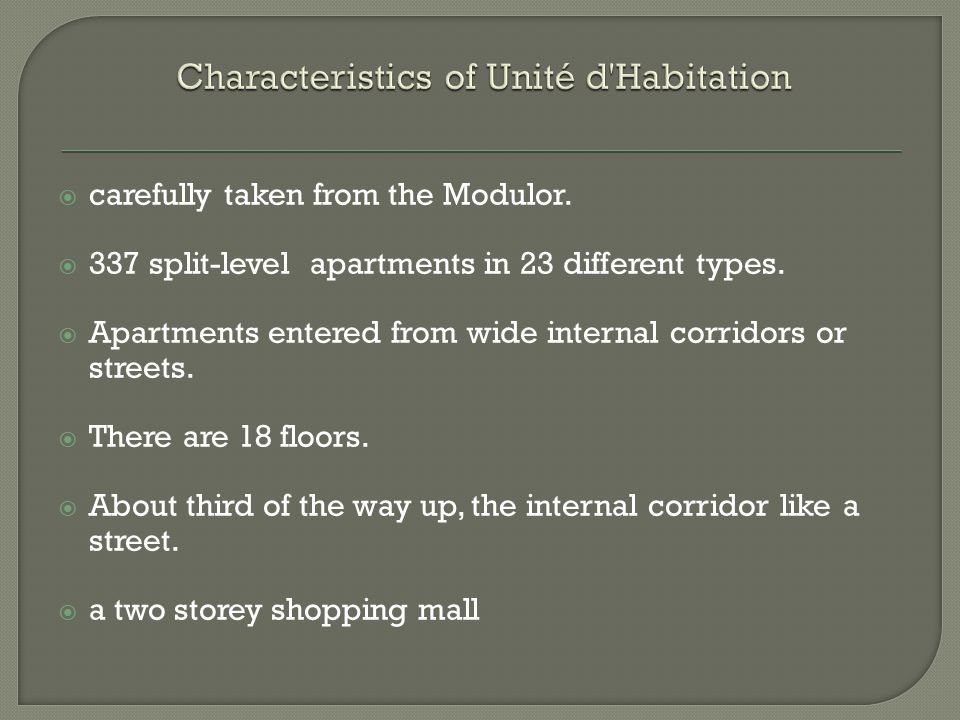 Characteristics of Unité d Habitation